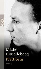4d9dcfc0dbaef_Cover_Michel_Houellebecq_Plattform_rowohlt